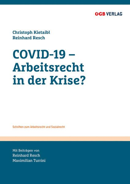 COVID-19 - Arbeitsrecht in der Krise